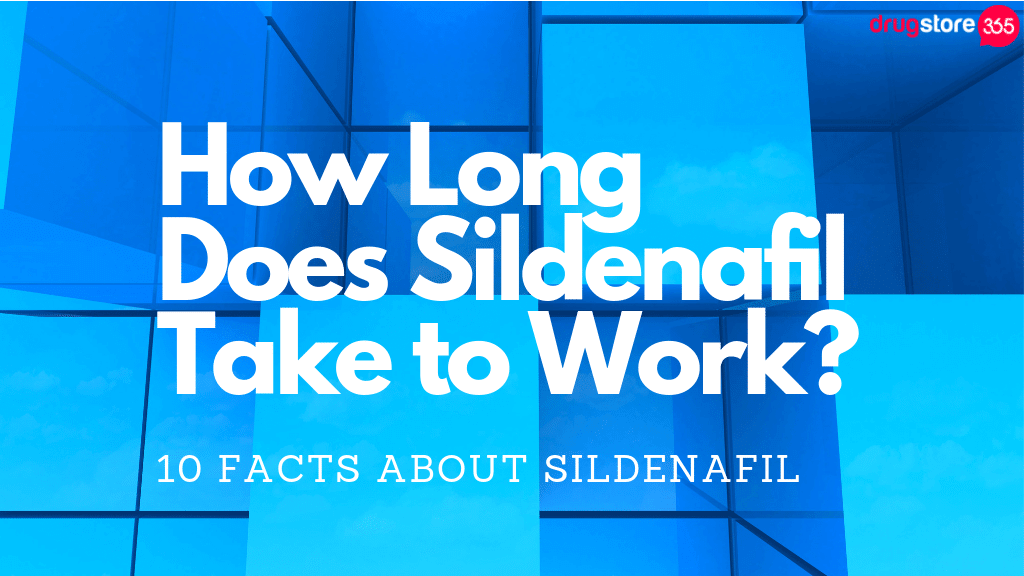 How Long Does Sildenafil Take to Work