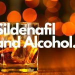 Sildenafil and Alcohol
