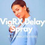VigRX Delay Spray Review
