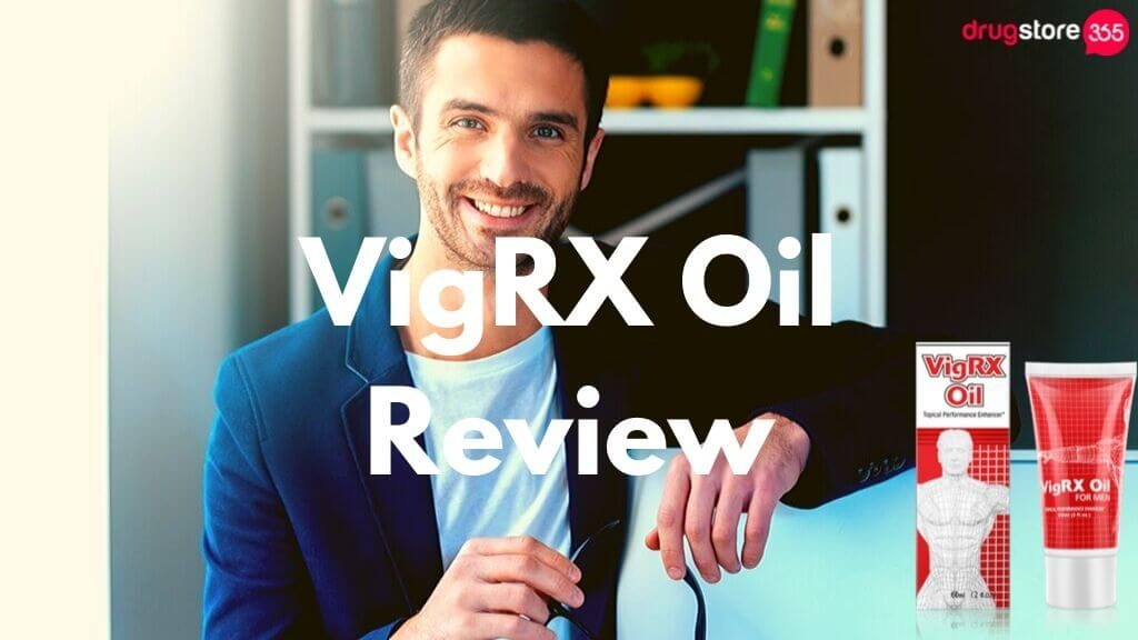 VigRX Oil Review