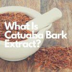 Catuaba Bark Extract