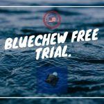 BlueChew Free Trial